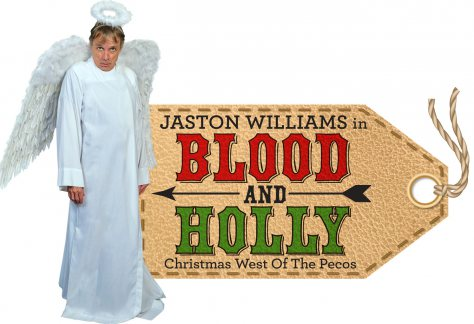 """""""Blood and Holly: Christmas West of the Pecos"""""""