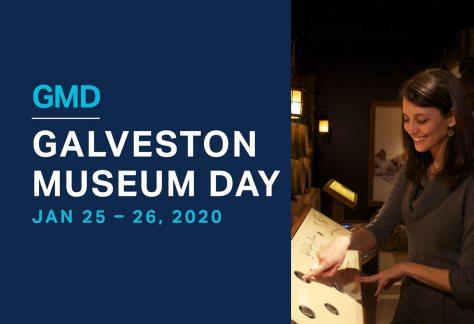 Galveston Museum Day