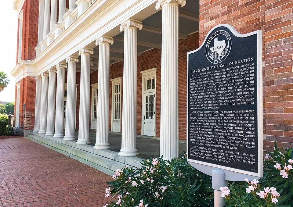 Galveston Historical Foundation Historical Marker