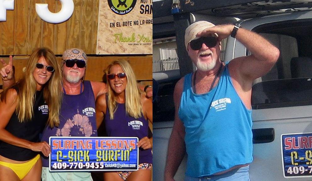 Owner of C-Sick Surfin' , Galveston TX