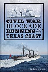 Civil War Blockade Running on the Texas Coast