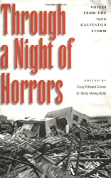 Through a Night Horrors: Voices from the 1900 Galveston Storm