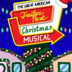 Great American Trailer Park Christmas Musical