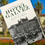 History of Hotel Galvez